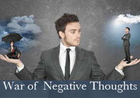 War of Negative Thoughts