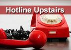 Hotline Upstairs
