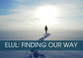 Elul: Finding Our Way
