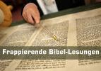 Frappierende Bibel-Lesungen