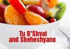 Tu B'Shvat and Shehechyanu
