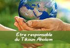 Etre responsable du Tikoun Aholam-Choftim