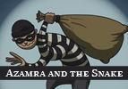 Azamra and the Snake