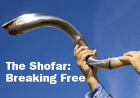 The Shofar: Breaking Free