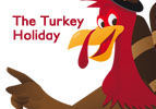 Thanksgiving - The Turkey Holiday
