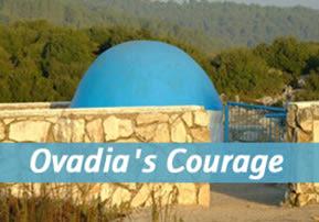 Ovadia's Courage