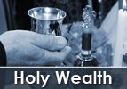 Holy Wealth