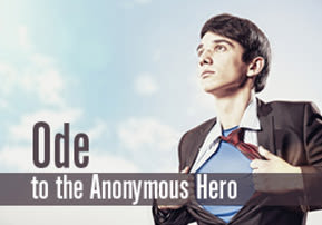 Ode to the Anonymous Hero