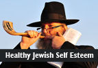 Healthy Jewish Self Esteem
