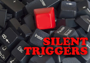 Silent Triggers