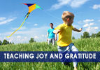 Teaching Joy and Gratitude