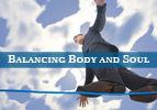 Balancing Body and Soul - Nitzavim