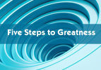 Five Steps to Greatness
