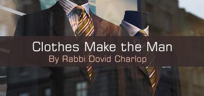 Tetzaveh: Clothes Make the Man