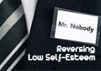 Reversing Low Self-Esteem
