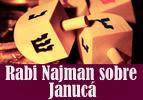 Rabi Najman sobre Janucá