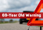 69-Year Old Warning