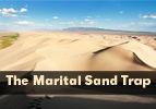 The Marital Sand Trap