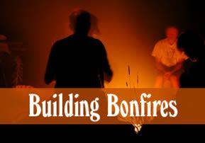 Building Bonfires
