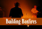 Building Bonfires