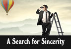 A Search for Sincerity