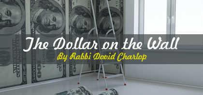 Bechukotai: The Dollar on the Wall