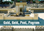 Gold, Geld, Pest, Pogrom
