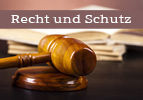 Recht und Schutz