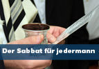 Der Sabbat für jedermann