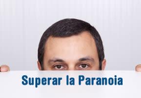 Superar la Paranoia