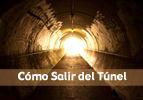 Cómo Salir del Túnel