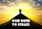 Our Deed to Israel