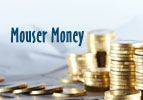 Mouser Money