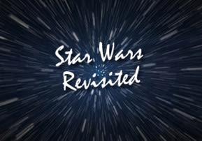 Star Wars Revisited