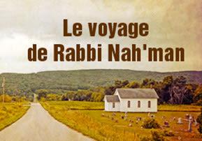 Le voyage de Rabbi Nah'man