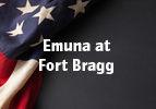 Emuna at Fort Bragg