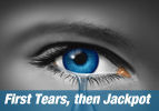 First Tears, then Jackpot