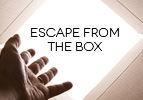 Escape From the Box
