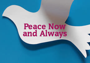 Peace Now – and Always