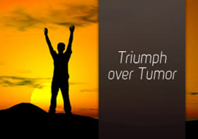 Triumph over Tumor