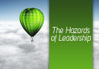The Hazards of Leadership