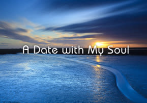 A Date with My Soul