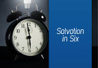 Salvation in Six