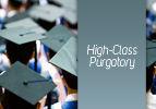 High-Class Purgatory