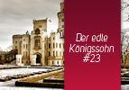 Der edle Königssohn (23)