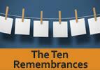 The Ten Remembrances