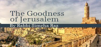 The Goodness of Jerusalem