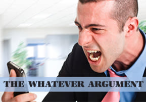 The Whatever Argument