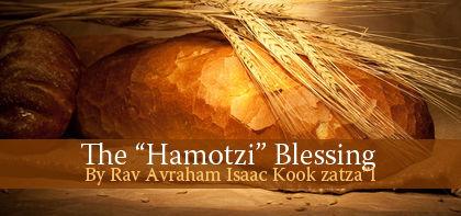 """The """"Hamotzi"""" Blessing"""