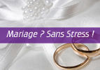 Mariage ? Sans Stress !